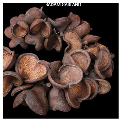BADAM GARLAND
